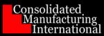 CMI (Consolidated Mfg. Int'l. LLC)