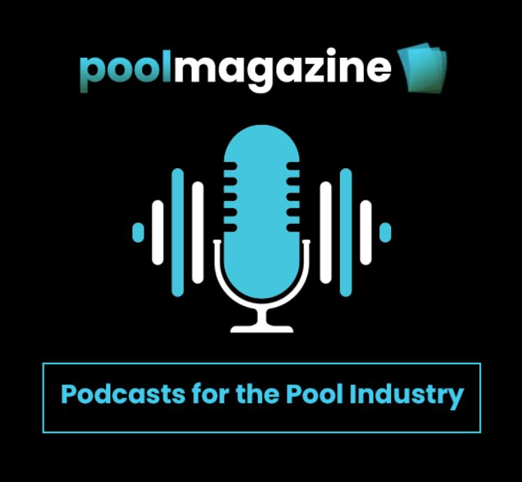 Listen to Pool Podcasts on Pool Magazine - Podcasts for the Pool Industry