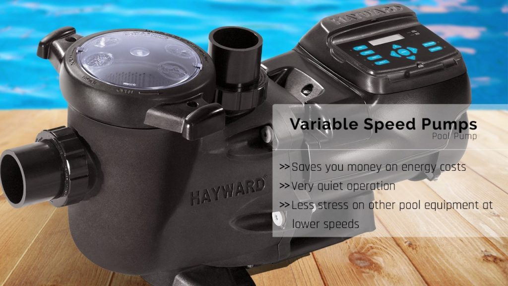 Variable Speed Pumps save you money on energy costs, offer quieter operation and operate efficiently at lower speeds.