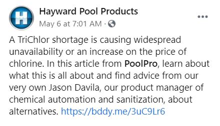 Hayward says there IS a Trichlor Shortage, Poolcorp says there isn't one.