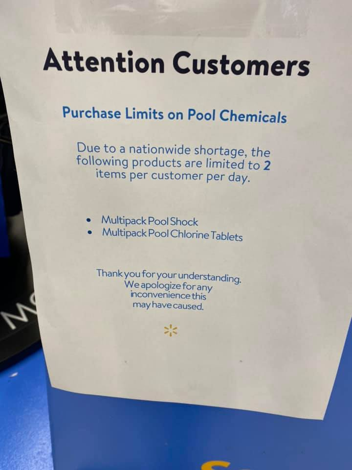 Walmart is flat out telling consumers there is a Chlorine shortage and is limiting the quantity that shoppers can purchase.