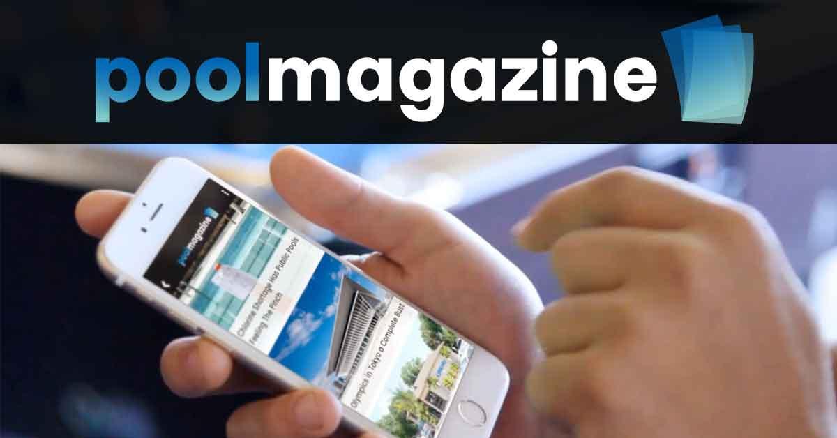 Pool Magazine App - Download on Google & Apple - Pool News App - Pool Apps, Swimming Pool Apps