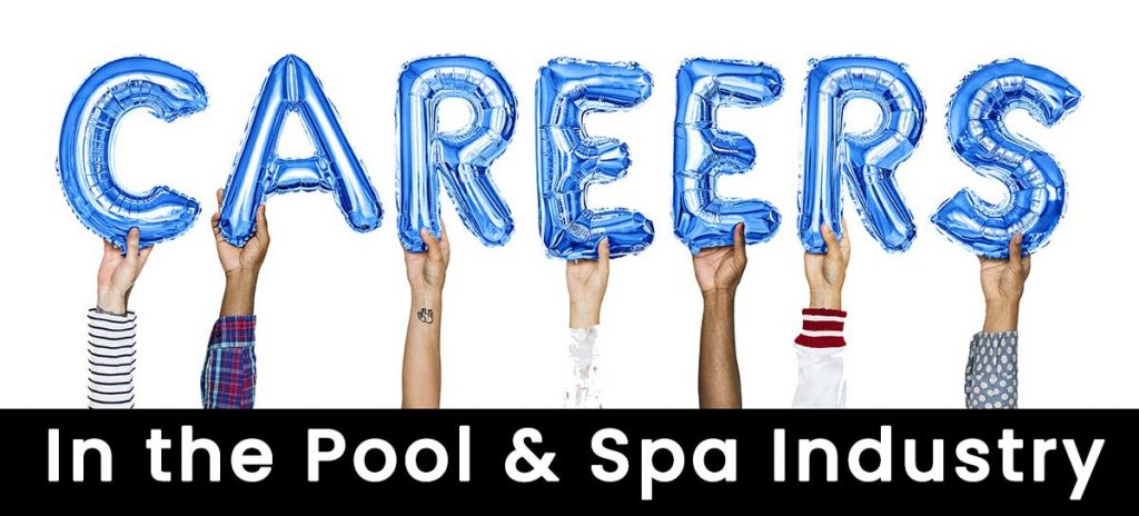 Careers in the Pool & Spa Industry