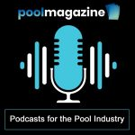 Pool Podcast - Pool Magazine Podcasts for the Pool Industry