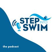 Step Into Swim - Pool Podcast